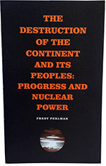 Progress and Nuclear Power by Fredy Perlman